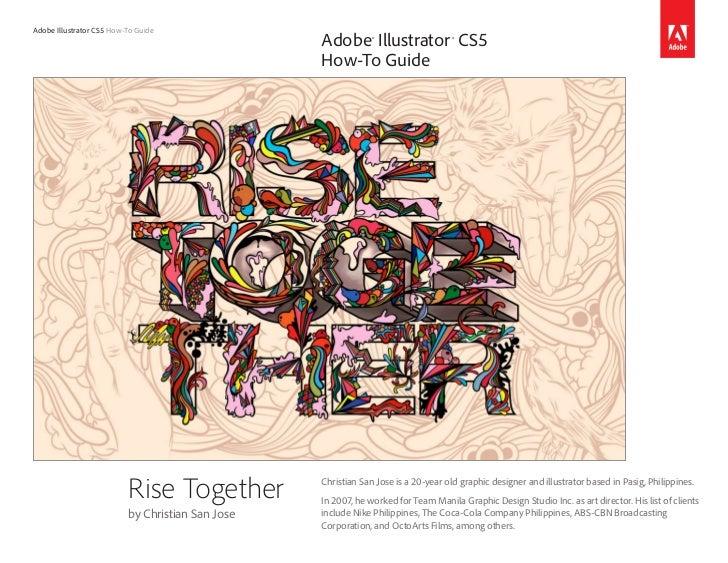 Adobe Illustrator CS5 How-To Guide                                                  Adobe® Illustrator ® CS5              ...