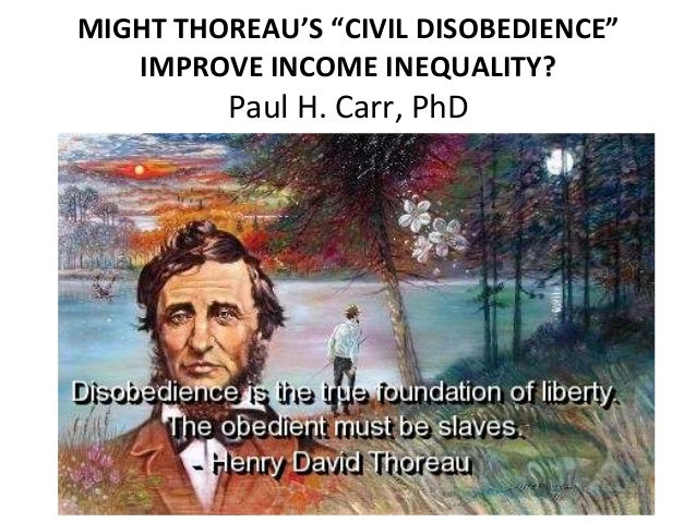 thoreaus civil disobedience Civil disobedience study guide contains a biography of henry david thoreau, literature essays, a complete e-text, quiz questions, major themes, characters, and a.