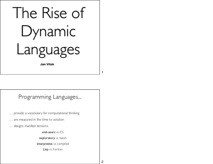 The Rise of Dynamic Languages