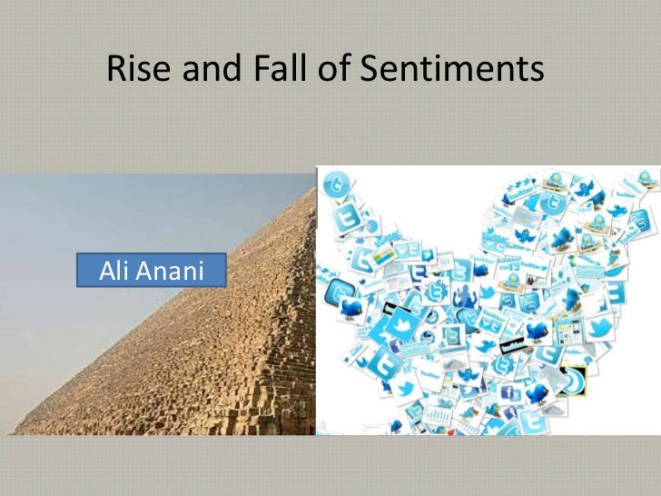 Rise and Fall of SentimentsAli Anani