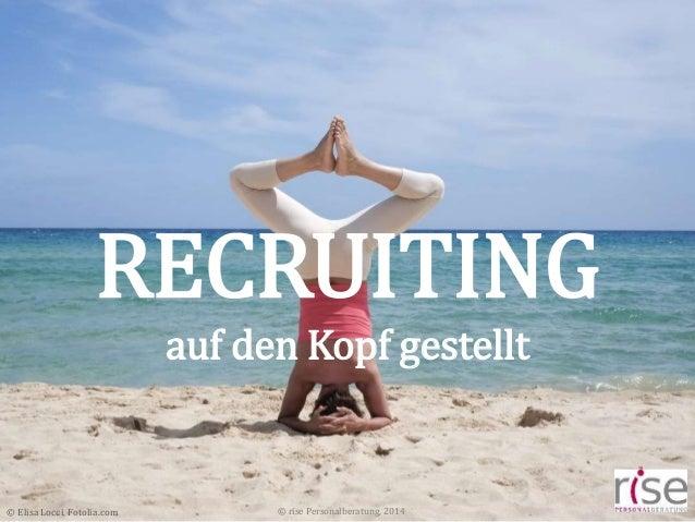 rise - Recruiting auf den Kopf gestellt