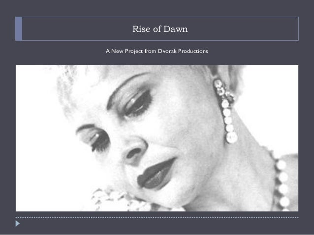 Rise of DawnA New Project from Dvorak Productions