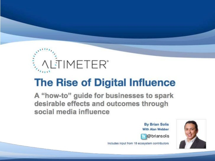 [Slides] The Rise of Digital Influence, with Brian Solis