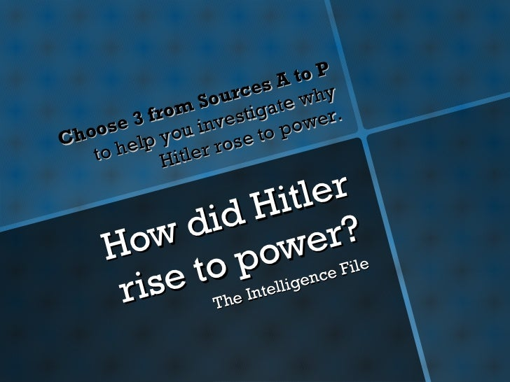 Rise of Hitler - intelligence file
