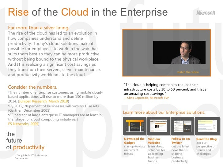 the  future  of  productivity Rise  of the  Cloud  in the Enterprise  Far more than a silver lining. The rise of the cloud...