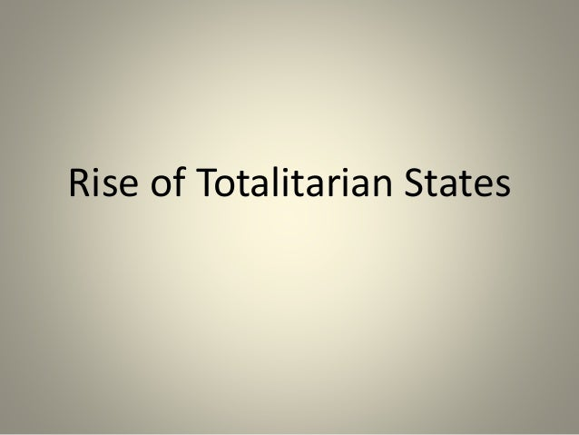 the rise of totalitarian leaders pdf