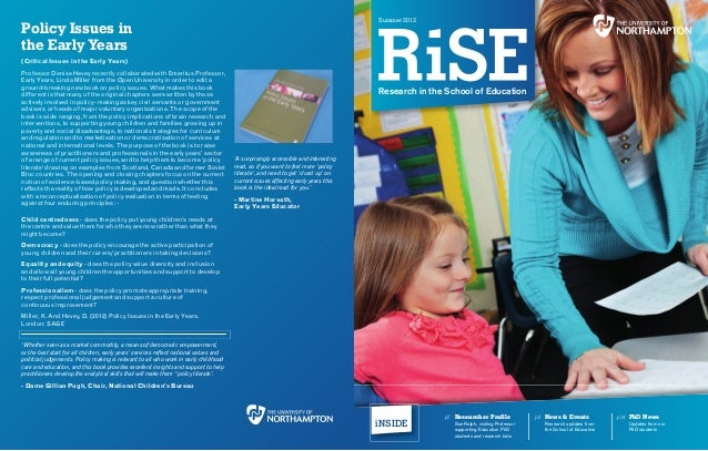 summer 2012Policy Issues inthe Early Years(Critical Issues in the Early Years)Professor Denise Hevey recently collaborated...