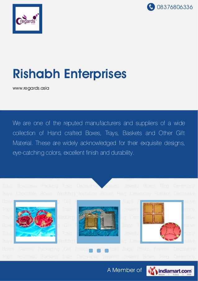 08376806336A Member ofRishabh Enterpriseswww.regards.asiaGift Pouches and Potli Bags Photo Frames Decorative Trays Trousse...