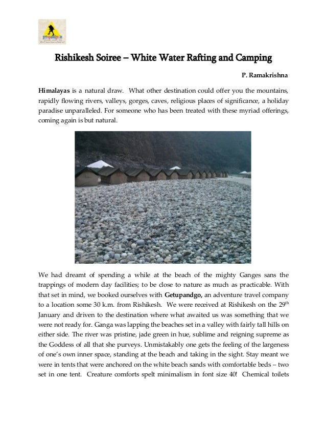 Rishikesh Soiree – White Water Rafting and Camping P. Ramakrishna Himalayas is a natural draw. What other destination coul...