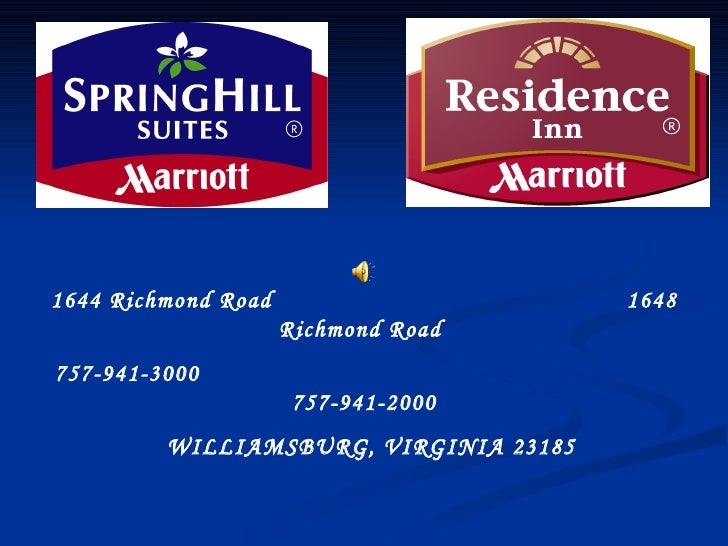 1644 Richmond Road   1648 Richmond Road  757-941-3000  757-941-2000 WILLIAMSBURG, VIRGINIA 23185