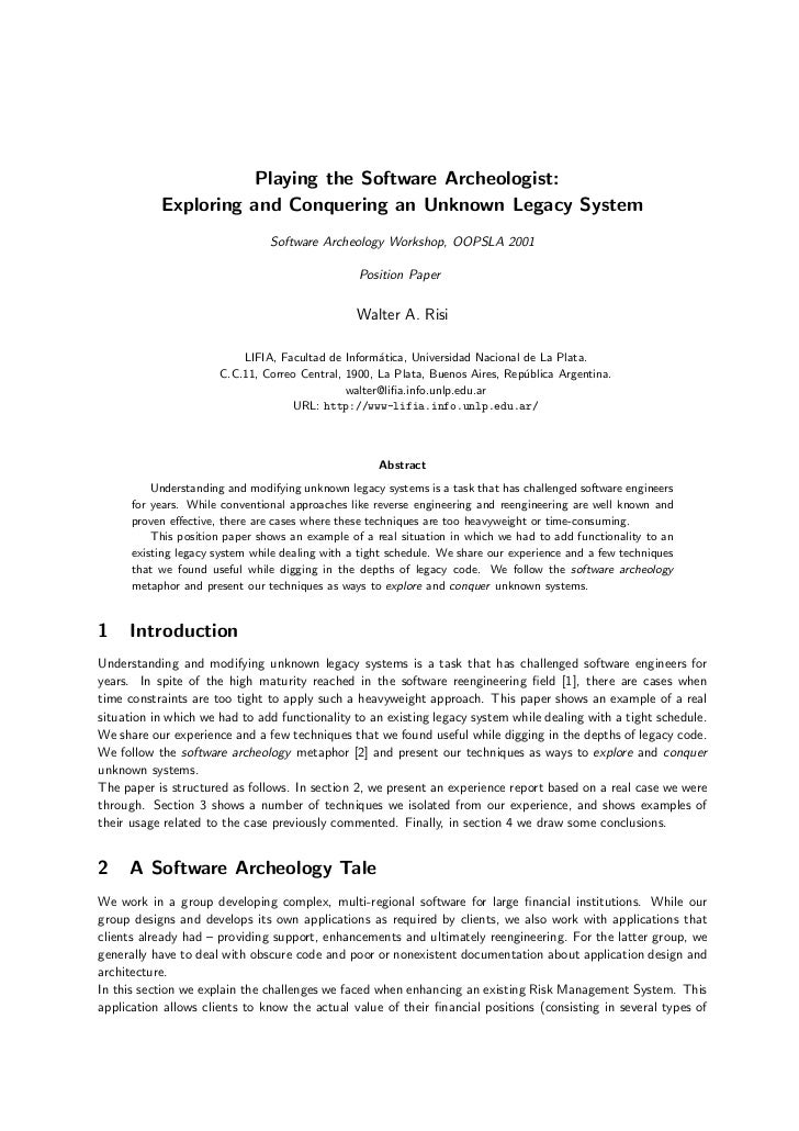 "OOPSLA 2001 Position Paper ""Playing the Software Archeologist: Exploring and Conquering an Unknown Legacy System"""