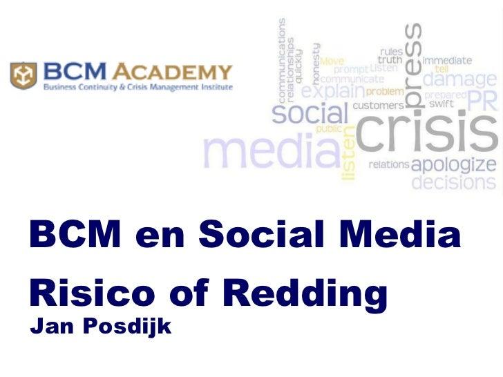 BCM en Social Media Risico of Redding Jan Posdijk