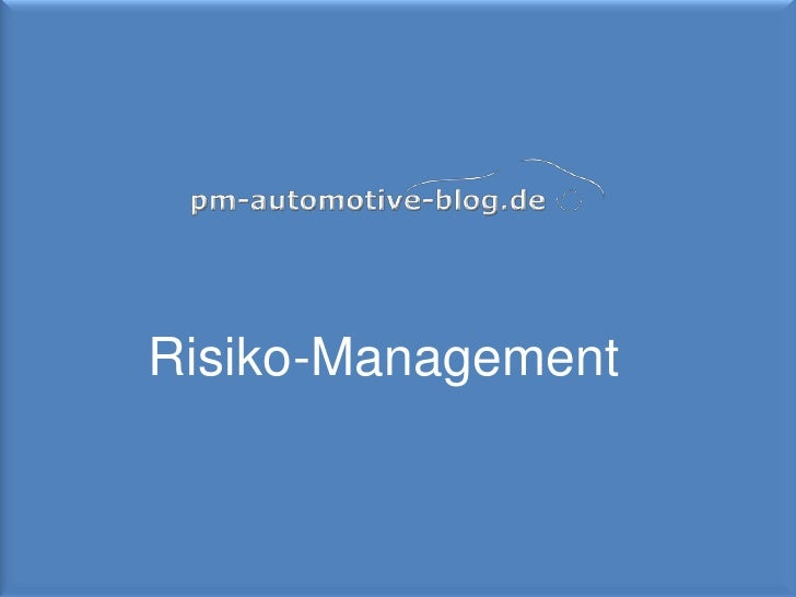 Risiko-Management<br />1<br />