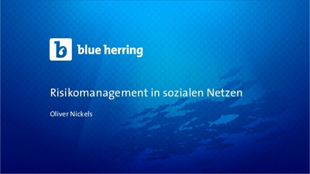 Risikomanagement in sozialen NetzenOliver Nickels
