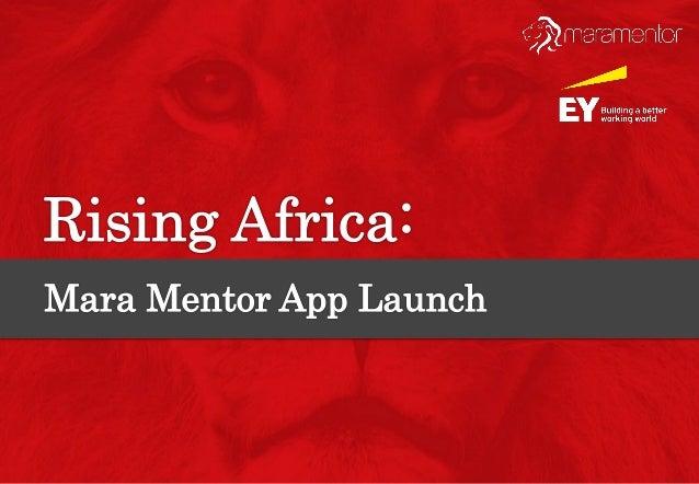 Rising Africa- Mara Mentor App Launch