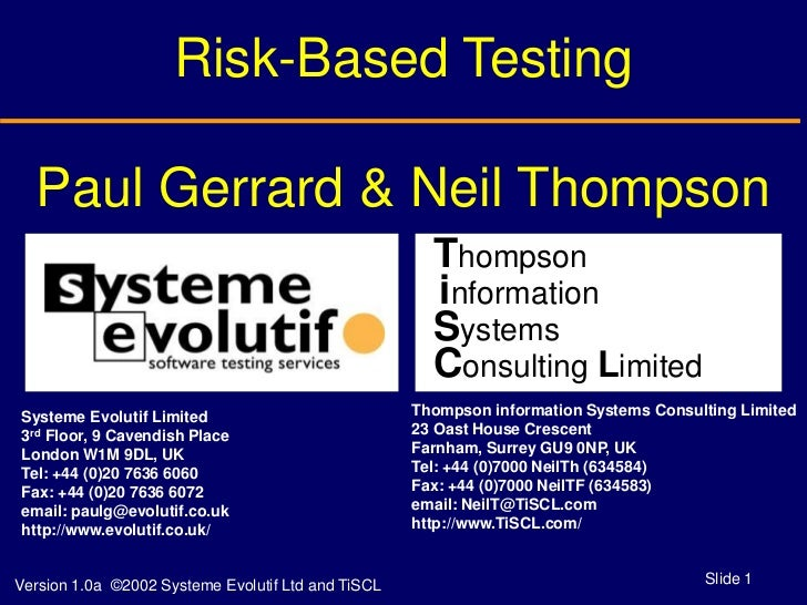 Risk-Based Testing  Paul Gerrard & Neil Thompson                                                      Thompson            ...