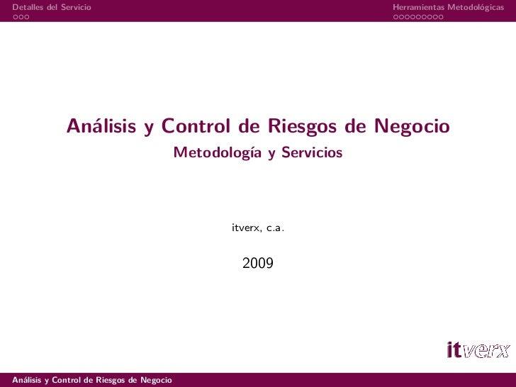Detalles del Servicio                                                Herramientas Metodológicas                   Análisis...