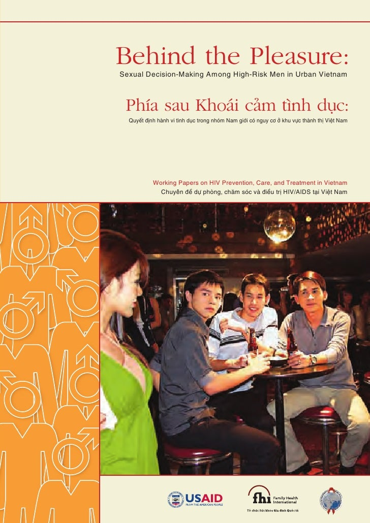 Previously published FHI Working Papers:  1.   What can we do to control the HIV epidemic in Vietnam?      Using behaviora...