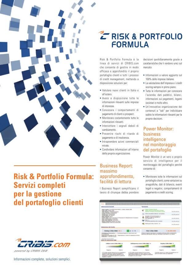 I Nostri Prodotti: RISK AND  PORTFOLIO FORMULA