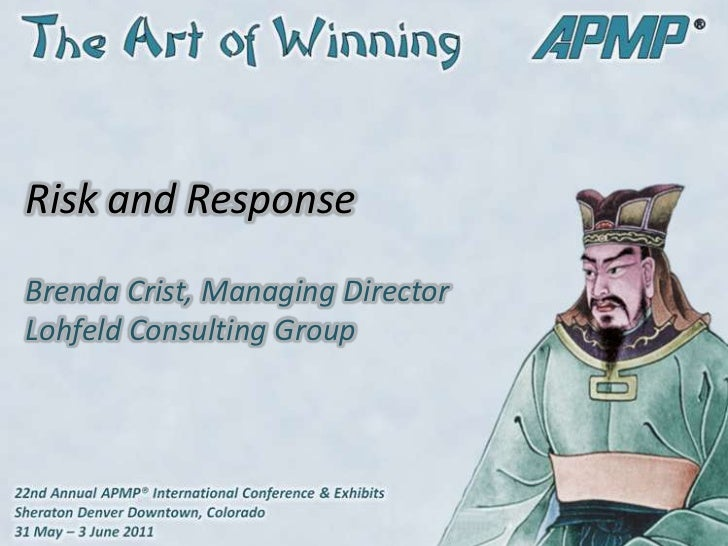 Risk and Response<br />Brenda Crist, Managing DirectorLohfeld Consulting Group<br />