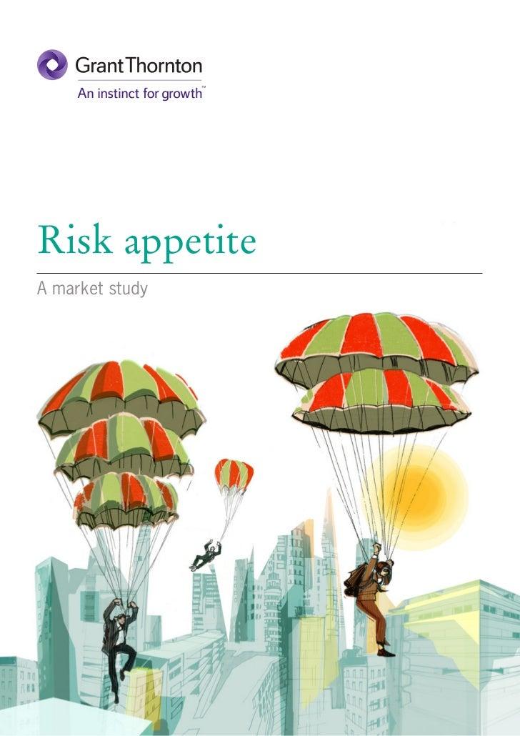 Grant Thornton - Risk appetite: A market study UK 2012