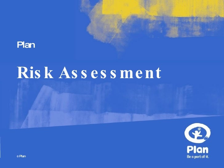 Risk assessment a