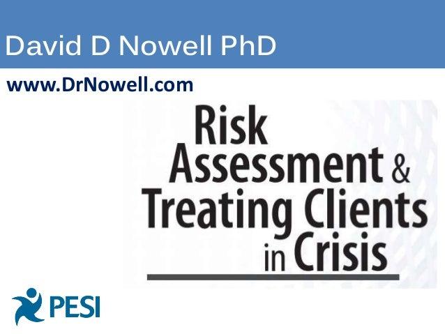 David D Nowell PhD www.DrNowell.com