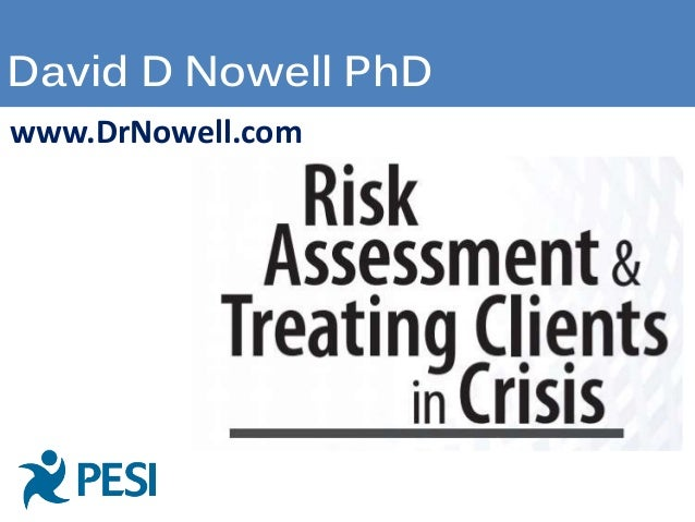 Risk Assessment & Treating Clients in Crisis