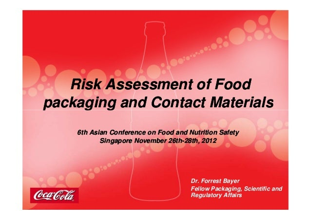 Risk Assessment of FoodRisk Assessment of Foodpackaging and Contact Materialspackaging and Contact Materialspackaging and ...