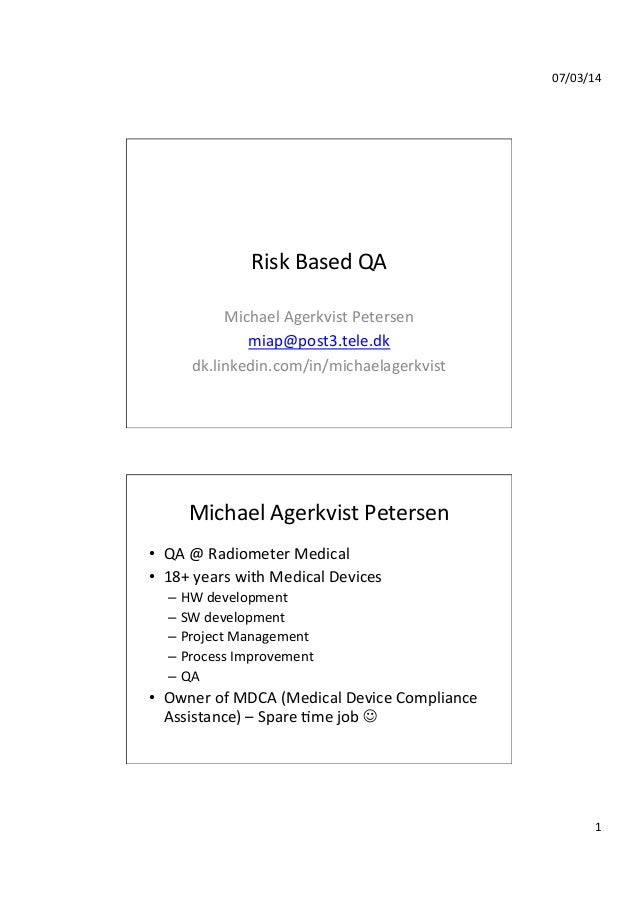 Risk based QA af Michael Agerkvist Petersen, Radiometer Medical