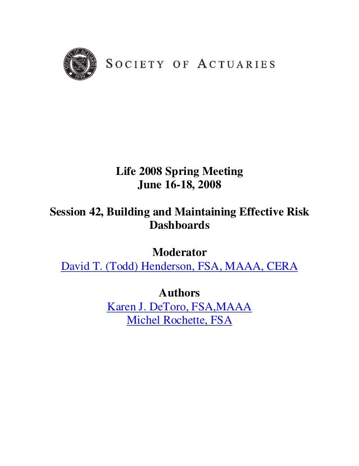 Life 2008 Spring Meeting                 June 16-18, 2008Session 42, Building and Maintaining Effective Risk              ...