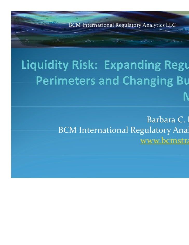BCM International Regulatory Analytics LLC                     Barbara C. MatthewsBCM International Regulatory Analytics L...