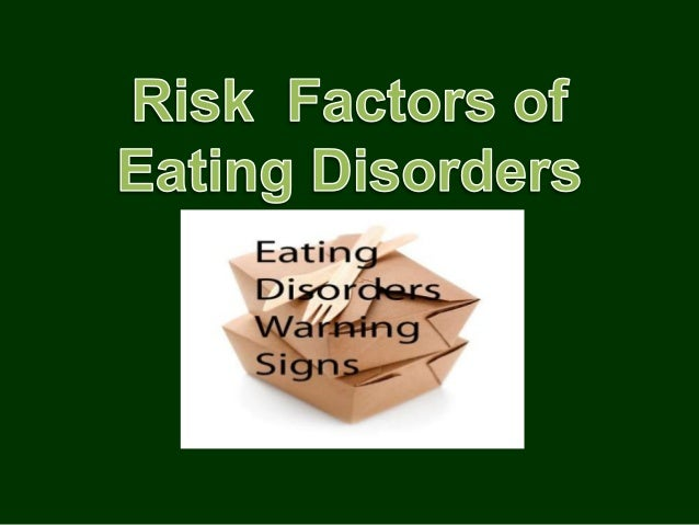 A risk factor is something that increases your likelihood of getting a disease orcondition. It is possible to develop eati...
