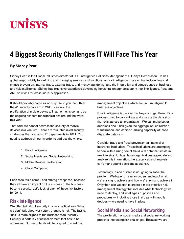 06350<br />4 Biggest Security Challenges IT Will Face This Year<br />By Sidney Pearl<br />Sidney Pearl is the Global Indus...