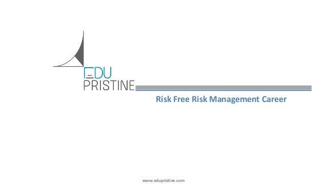 Build Risk Free Career in Risk Management