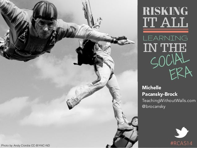 Risking It All: Learning In The Social Era