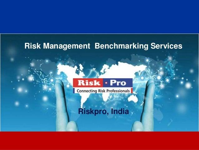 1Risk Management Benchmarking ServicesRiskpro, India