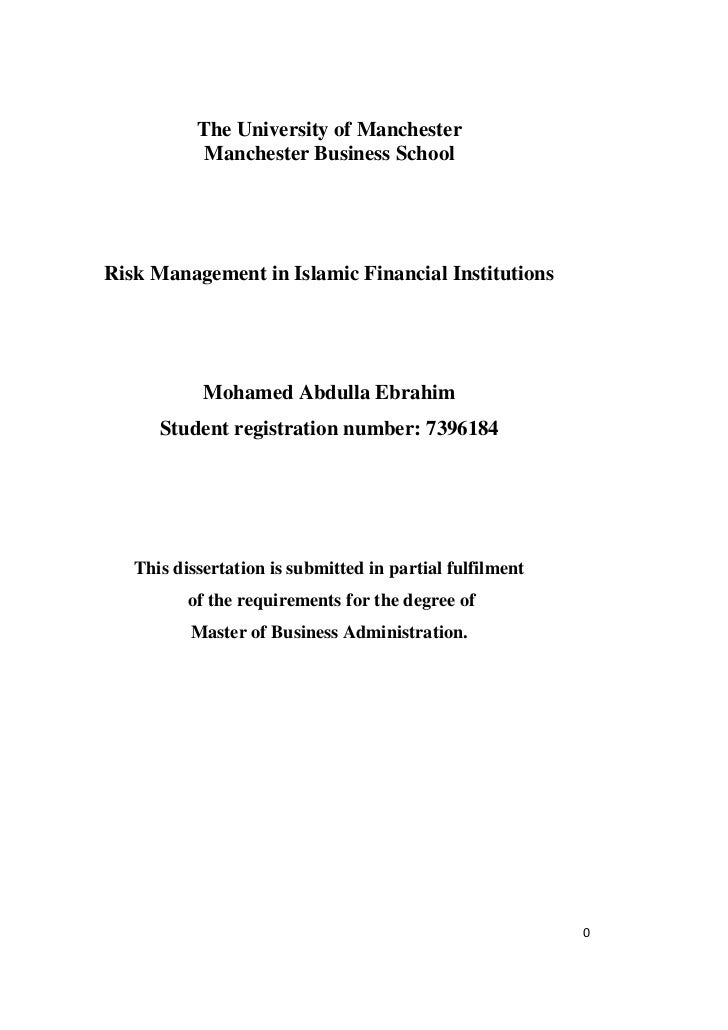 The University of Manchester            Manchester Business SchoolRisk Management in Islamic Financial Institutions       ...