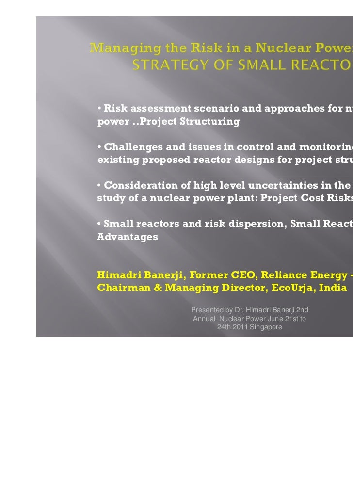 • Risk assessment scenario and approaches for nuclearpower ..Project Structuring• Challenges and issues in control and mon...
