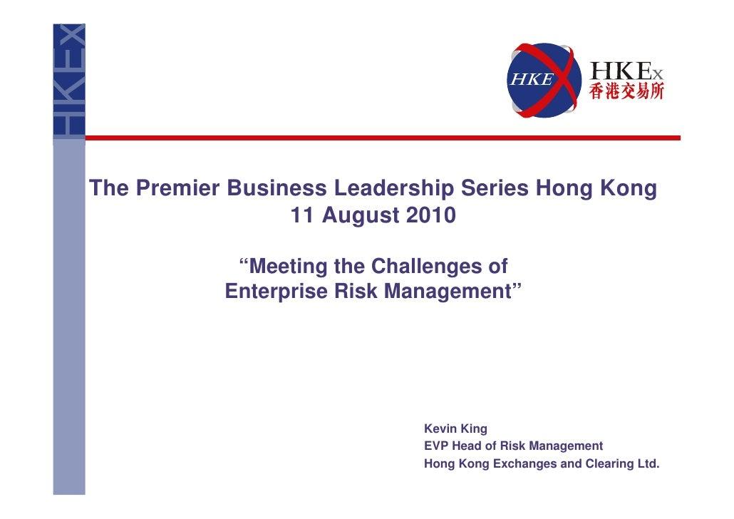 Meeting the Challenges of Enterprise Risk Management