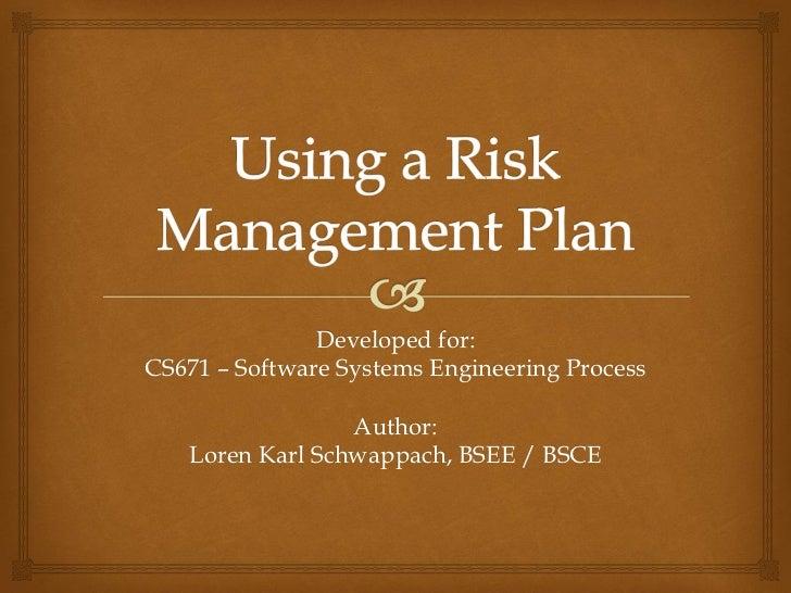 Risk management plan   loren schwappach