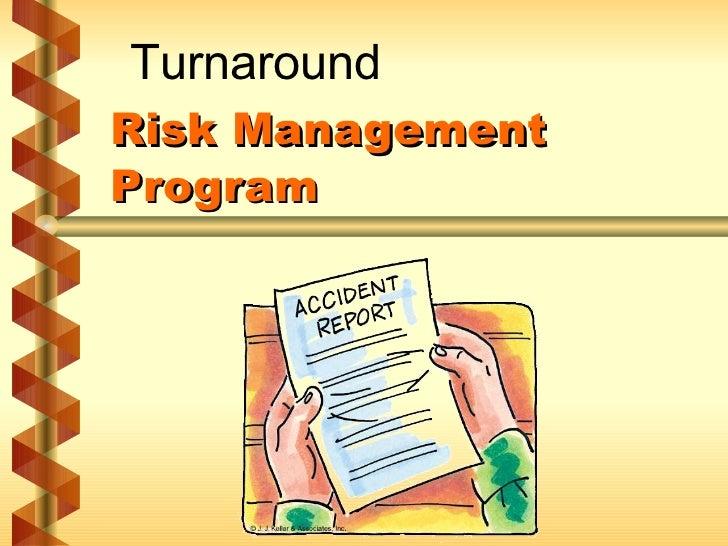 Risk Management Program Turnaround