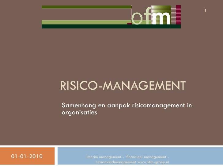 1                  RISICO-MANAGEMENT              Samenhang en aanpak risicomanagement in              organisaties     01...
