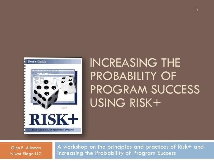 Risk management using risk+ (v5)