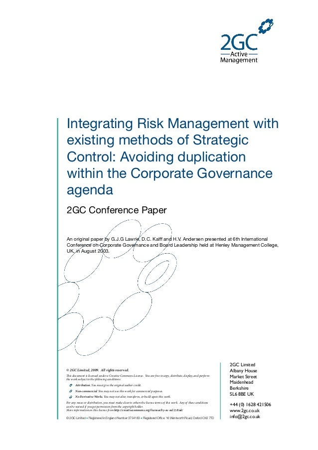 Integrating Risk Management withexisting methods of StrategicControl: Avoiding duplicationwithin the Corporate Governancea...