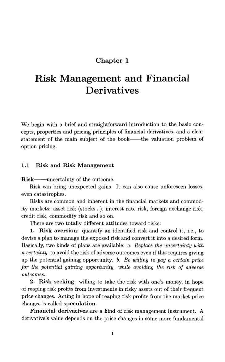 Chapter 1      Risk Management and Financial               DerivativesWe begin with a brief and straightforward introducti...