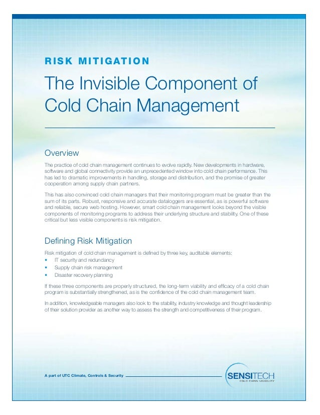 A part of UTC Climate, Controls & Security The Invisible Component of Cold Chain Management R isk Mit ig ation Overview Th...