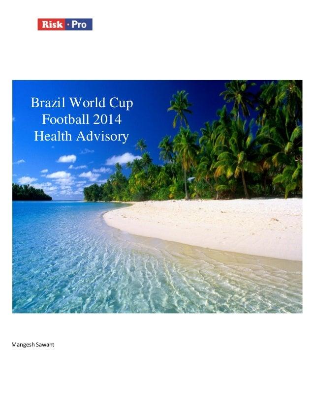 Football World Cup 2014 Health Advisory from Riskpro