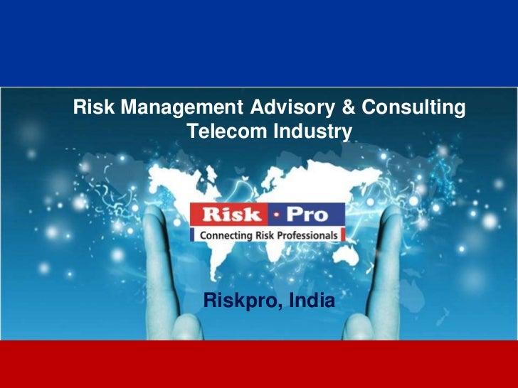 Riskpro Trainings Telecom Industry