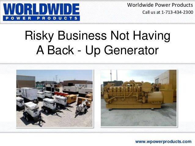 Risky Business Not Having A Back - Up Generator